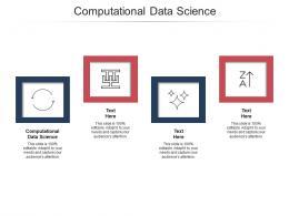 Computational Data Science Ppt Powerpoint Presentation Ideas Graphics Design Cpb