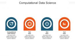 Computational Data Science Ppt Powerpoint Presentation Infographic Template Influencers Cpb