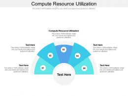 Compute Resource Utilization Ppt Powerpoint Presentation Outline Vector Cpb