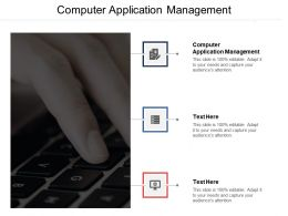 Computer Application Management Ppt Powerpoint Presentation File Visual Aids Cpb