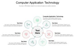Computer Application Technology Ppt Powerpoint Presentation Pictures Model Cpb
