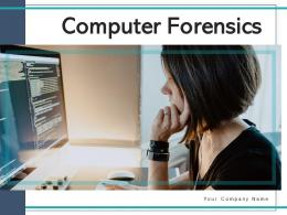 Computer Forensics Investigator Prevention Security Diagnosis Database Individual