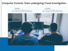Computer Forensics Team Undergoing Fraud Investigation