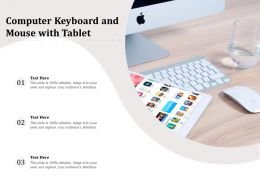 Computer Keyboard And Mouse With Tablet