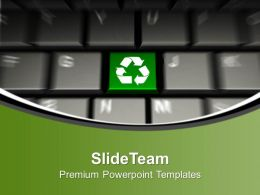 Computer Keyboard With Recycle Button PowerPoint Templates PPT Themes And Graphics 0113