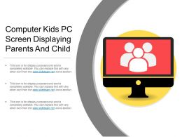 Computer Kids Pc Screen Displaying Parents And Child
