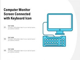 Computer Monitor Screen Connected With Keyboard Icon