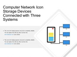 Computer Network Icon Storage Devices Connected With Three Systems
