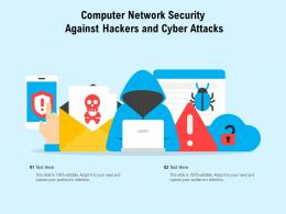 Computer Network Security Against Hackers And Cyber Attacks