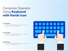 Computer Operator Using Keyboard With Hands Icon