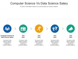 Computer Science Vs Data Science Salary Ppt Powerpoint Presentation Microsoft Cpb