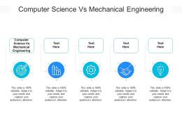 Computer Science Vs Mechanical Engineering Ppt Powerpoint Presentation Cpb