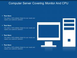 Computer Server Covering Monitor And Cpu