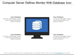 Computer Server Defines Monitor With Database Icon