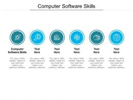 Computer Software Skills Ppt Powerpoint Presentation Infographics Example Cpb