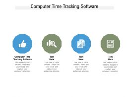 Computer Time Tracking Software Ppt Powerpoint Presentation Model Clipart Cpb