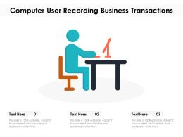 Computer User Recording Business Transactions