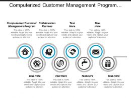 Computerized Customer Management Program Collaboration Reviews B2c Analytics Cpb