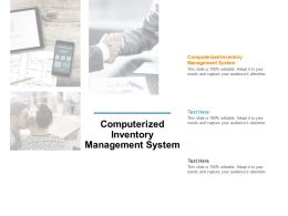 Computerized Inventory Management System Ppt Powerpoint Presentation Skills Cpb