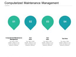 Computerized Maintenance Management Ppt Powerpoint Presentation Outline Cpb