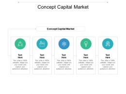 Concept Capital Market Ppt Powerpoint Presentation Summary Objects Cpb