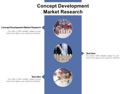 Concept Development Market Research Ppt Powerpoint Presentation Gallery Cpb