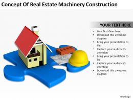 Concept Of Real Estate Machinery Construction Ppt Graphics Icons PowerPoint