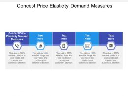 Concept Price Elasticity Demand Measures Ppt Powerpoint Presentation Icon Cpb