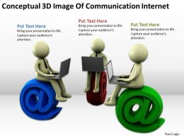 Conceptual 3d Image Of Communication Internet Ppt Graphics Icons Powerpoint