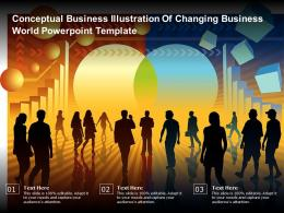 Conceptual Business Illustration Of Changing Business World Template Ppt Powerpoint