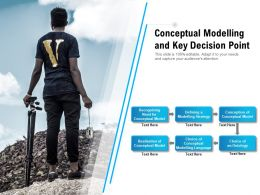Conceptual Modelling And Key Decision Point