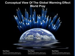 Conceptual View Of The Global Warming Effect World Pray
