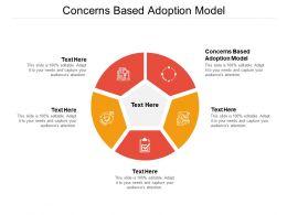 Concerns Based Adoption Model Ppt Powerpoint Presentation Background Designs Cpb