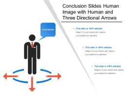 Conclusion Slides Human Image With Human And Three Directional Arrows