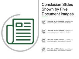 Conclusion Slides Shown By Five Document Images