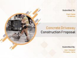 Concrete Driveway Construction Proposal Powerpoint Presentation Slides