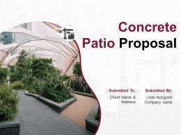 Concrete Patio Proposal Powerpoint Presentation Slides