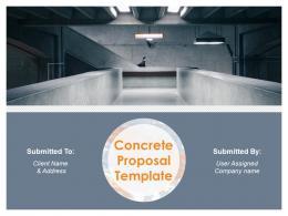 Concrete Proposal Template Powerpoint Presentation Slides
