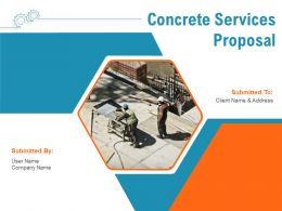 Concrete Services Proposal Powerpoint Presentation Slides