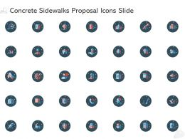 Concrete Sidewalks Proposal Icons Slide Ppt Powerpoint Presentation Information