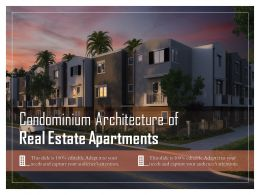 Condominium Architecture Of Real Estate Apartments