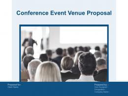 Conference Event Venue Proposal Powerpoint Presentation Slides