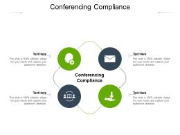 Conferencing Compliance Ppt Powerpoint Presentation Icon Design Ideas Cpb