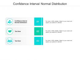 Confidence Interval Normal Distribution Ppt Powerpoint Presentation Model Example Topics Cpb