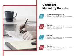 Confident Marketing Reports Ppt Powerpoint Presentation Outline Backgrounds Cpb