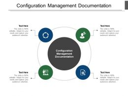 Configuration Management Documentation Ppt Powerpoint Presentation Backgrounds Cpb