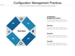 Configuration Management Practices Ppt Powerpoint Presentation Infographic Cpb