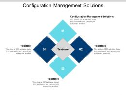 Configuration Management Solutions Ppt Powerpoint Presentation Icon Elements Cpb