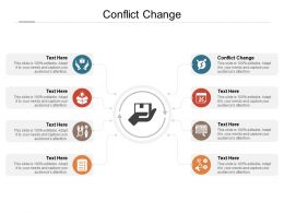 Conflict Change Ppt Powerpoint Presentation Styles Picture Cpb