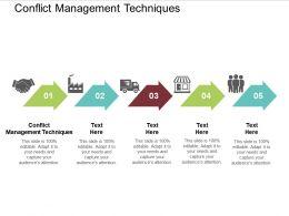 Conflict Management Techniques Ppt Powerpoint Presentation Show Deck Cpb